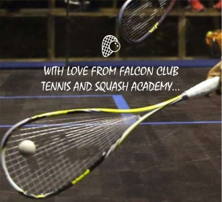 WITH LOVE FROM FALCON CLUB Tennis & Squash Academy